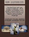 Carolina Power and Light Company, Petitioner, v. R. R. Jernigan, Administrator of the Estate...