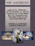 Ladue & Co., Petitioner, v. Herbert Brownell, Jr., Attorney General of the United States, Et...