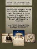 Armand Fred Hoepker, Walter Gail Thomas, and Edward L. Smith, Petitioners, v. United States ...