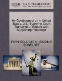 Hy Goldbaum et al. v. United States. U.S. Supreme Court Transcript of Record with Supporting...