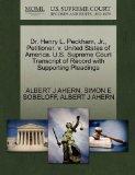 Dr. Henry L. Peckham, Jr., Petitioner, v. United States of America. U.S. Supreme Court Trans...