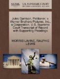 Jules Garrison, Petitioner, v. Warner Brothers Pictures, Inc., a Corporation. U.S. Supreme C...