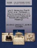Lyle E. Hernandez, Paul B. Porter, et al., Petitioners, v. Ethyl Corporation et al. U.S. Sup...