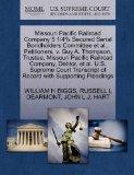 Missouri Pacific Railroad Company 5 1/4% Secured Serial Bondholders Committee et al., Petiti...