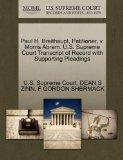 Paul H. Breithaupt, Petitioner, v. Morris Abram. U.S. Supreme Court Transcript of Record wit...