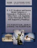 S. H. P. Vevelstad and Aurora Nickel Company, a Corporation, Petitioners, v. E. Miles Flynn....