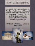 Compania De Vapores Insco, S. A., et al., Petitioners, v. Missouri Pacific Railroad Company,...