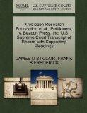 Krebiozen Research Foundation et al., Petitioners, v. Beacon Press, Inc. U.S. Supreme Court ...