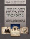 Charles B. Smith, as Special Administrator of the Estate of Edward S. Birn, Deceased, Petiti...
