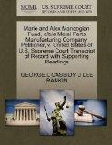 Marie and Alex Manoogian Fund, d/b/a Metal Parts Manufacturing Company, Petitioner, v. Unite...