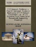 F. P. Newport, Petitioner, v. Paul W. Sampsell, Trustee in Bankruptcy of F. P. Newport Corpo...
