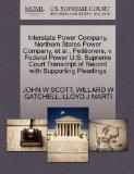 Interstate Power Company, Northern States Power Company, et al., Petitioners, v. Federal Pow...