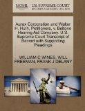 Aurex Corporation and Walter H. Huth, Petitioners, v. Beltone Hearing Aid Company. U.S. Supr...