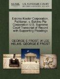 Eskimo Kooler Corporation, Petitioner, v. Eskimo Pie Corporation U.S. Supreme Court Transcri...