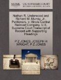 Nathan R. Underwood and Richard M. Murray, Jr., Petitioners, v. Illinois Central Railroad Co...