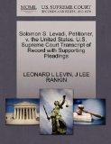 Solomon S. Levadi, Petitioner, v. the United States. U.S. Supreme Court Transcript of Record...