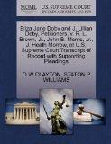 Eliza Jane Doby and J. Lillian Doby, Petitioners, v. R. L. Brown, Jr., John B. Morris, Jr., ...