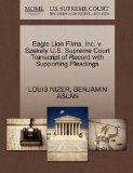 Eagle Lion Films, Inc. v. Szekely U.S. Supreme Court Transcript of Record with Supporting Pl...