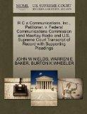 R C a Communications, Inc., Petitioner, v. Federal Communications Commission and MacKay Radi...