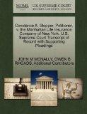Constance A. Stopper, Petitioner, v. the Manhattan Life Insurance Company of New York. U.S. ...