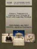 Gibson v. Thompson U.S. Supreme Court Transcript of Record with Supporting Pleadings