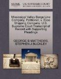 Mississippi Valley Barge Line Company, Petitioner, v. Esso Shipping Company. U.S. Supreme Co...