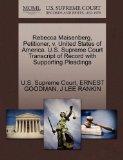 Rebecca Maisenberg, Petitioner, v. United States of America. U.S. Supreme Court Transcript o...
