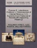 Frances E. Latendresse, Petitioner, v. Commissioner of Internal Revenue. U.S. Supreme Court ...