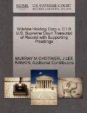 Wilshire Holding Corp v. C I R U.S. Supreme Court Transcript of Record with Supporting Plead...
