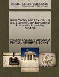 Better Monkey Grip Co v. N L R B U.S. Supreme Court Transcript of Record with Supporting Ple...