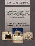 J. Thomas Miley, Petitioner, v. John Hancock Mutual Life Insurance Company et al. U.S. Supre...