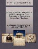 Goody v. Shapiro, Bernstein & Co U.S. Supreme Court Transcript of Record with Supporting Ple...