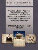Colonial Life and Accident Insurance Company, Petitioner, v. Sarah Ethel Wilson. U.S. Suprem...