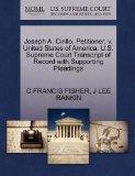 Joseph A. Cirillo, Petitioner, v. United States of America. U.S. Supreme Court Transcript of...