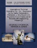 International Terminal Operating Co., Inc., Successor to the Jarka Corporation, Petitioner, ...