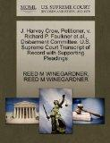 J. Harvey Crow, Petitioner, v. Richard P. Faulkner et al., Disbarment Committee. U.S. Suprem...