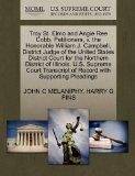 Troy St. Elmo and Angie Ree Cobb, Petitioners, v. the Honorable William J. Campbell, Distric...