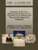 Reserve Life Ins Co v. Bankers Life & Cas Co U.S. Supreme Court Transcript of Record with Su...