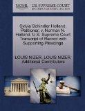 Sylvia Schindler Holland, Petitioner, v. Norman N. Holland. U.S. Supreme Court Transcript of...