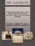 Graham-White Sales Corp v. Prime Mfg Co U.S. Supreme Court Transcript of Record with Support...