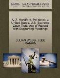 A. Z. Handford, Petitioner, v. United States. U.S. Supreme Court Transcript of Record with S...