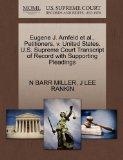 Eugene J. Arnfeld et al., Petitioners, v. United States. U.S. Supreme Court Transcript of Re...