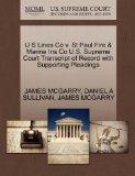 U S Lines Co v. St Paul Fire & Marine Ins Co U.S. Supreme Court Transcript of Record with Su...