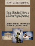 Michael Stella, Etc., Petitioner, v. Graham-Paige Motors Corp., et al. U.S. Supreme Court Tr...