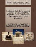 Louisiana State Bd of Medical Examiners v. England U.S. Supreme Court Transcript of Record w...