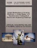 United Steelworkers of America, Petitioner, v. United States. U.S. Supreme Court Transcript ...