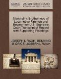 Marshall v. Brotherhood of Locomotive Firemen and Enginemen U.S. Supreme Court Transcript of...