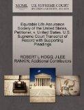 Equitable Life Assurance Society of the United States, Petitioner, v. United States. U.S. Su...