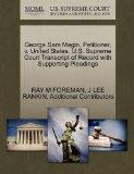 George Sam Magin, Petitioner, v. United States. U.S. Supreme Court Transcript of Record with...