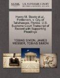 Henry M. Steele et al., Petitioners, v. City of Tallahassee, Florida. U.S. Supreme Court Tra...
